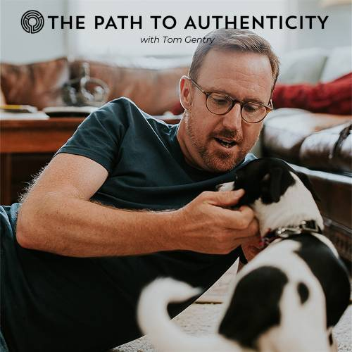 The Path to Authenticity Tom Gentry