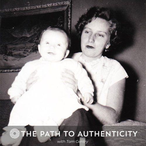 Mothers Day - The Path to Authenticity