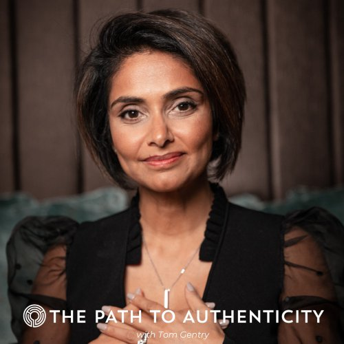 Dimple Thakrar - The Path to Authenticity