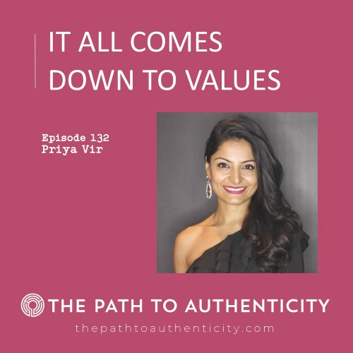 Priya Vir & Her Story Her Way - The Path to Authenticity