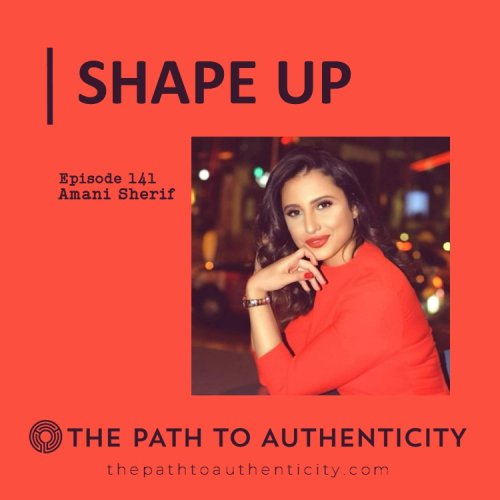 Amani Sherif - The Path to Authenticity