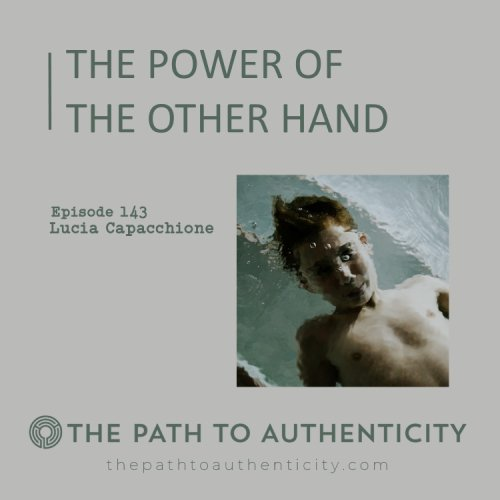 Lucia Capacchione - The Path to Authenticity